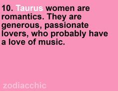 Taurus women are romantics