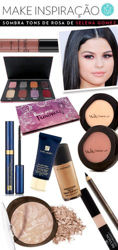 Maquiagem inspiração: Selena Gomes, com produtos acessíveis. Vem ver!