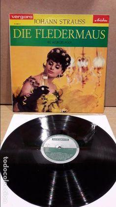JOHANN STRAUSS. DIE FLEDERMAUS ( EL MURCIÉLAGO ) LP / VERGARA-ARIOLA-1964 / CALIDAD LUJO / RARO.