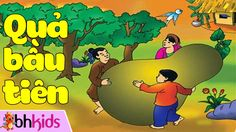 Quả Bầu Tiên - Truyện Cổ Tích Hay Nhất [Full HD] Fairy Tales For Kids, Stories For Kids, Children, Books, Fictional Characters, Children's Fairy Tales, Young Children, Boys, Libros