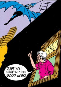 """Just you keep up the good work!"" (Detective Comics Vol 1 #608) - Alan Grant &Norm Breyfogle"