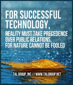 Career Lesson: For successful technology, reality must take precedence over…