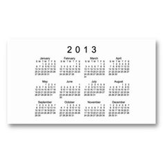 "Customizable 2013 Calendar Business Card from Calendars by Janz...Stand out from the crowd with custom business cards. Upload your own logo, photo, or graphic, or use a pre-existing template. Zazzle business cards are professionally printed for all of your networking needs. Customize each side of your business card and choose from hundreds of font styles for free!  Business, 3.5"" x 2.0"", 100 pack $23.60"