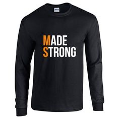 Made Strong Long Sleeve T-Shirt (Black)