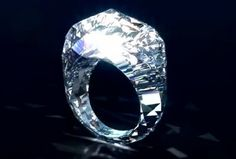 This ring is made of a solid Diamond and goes for 70 million dollars!.