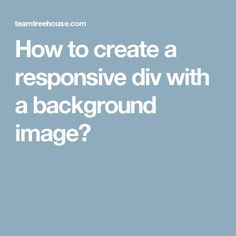How to create a responsive div with a background image?