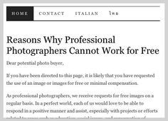 Reasons why professional photographers cannot work for free. For photo buyers.