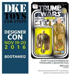 Darth Trump (Gold Edition), a Designer Con 2016 Exclusive by TIMEBANDITS x Special Ed Toys