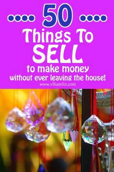 50 Things to Sell to Make Money Without Ever Leaving Your House - Food Life Design to sell to make money ideas Money Making Crafts, Crafts To Make And Sell, Make Money From Home, Way To Make Money, Craft Business, Home Based Business, Business Ideas, Online Business, Extra Money