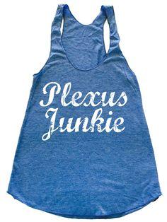 Plexus Junkie tank top plexus tank plexus shirt plexus swag, plexus slim by PerfShirts on Etsy https://www.etsy.com/listing/234173545/plexus-junkie-tank-top-plexus-tank