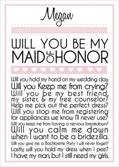 maid of honor: to make everything right when its all going wrong, be the wedding planner and the bathroom buddy, and most importantly keep you queen for the day!