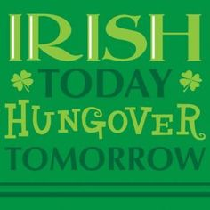 Creative Converting St. Patrick`s Day Beverage Napkins, Irish Today Hungover Tomorrow, 18 Per Package