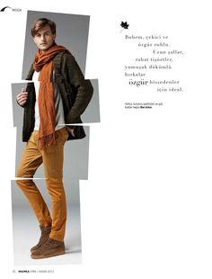 Bohem, çekici ve özgür ruhlu. Uzun şallar, rahat tişörtler, yumuşak dökümlü hırkalar özgür hissedenler için ideal.    Hırka, turuncu pantolon ve şal, botlar hepsi Bershka
