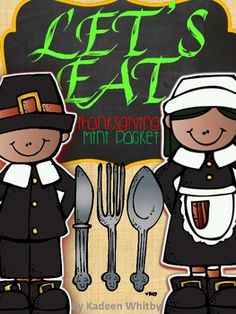 """""""Let's Eat""""-Thanksgiving Literacy and Math Freebie"""