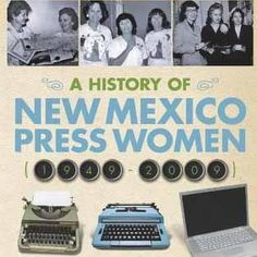A History of New Mexico Press Women (1949-2009) [USED BOOK]