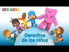 Sorted Videos : Pocoyo - Children's Rights minutes] Elementary Spanish, Spanish Class, Canti, Little Learners, Child Day, Smurfs, Trick Or Treat, Preschool, Children