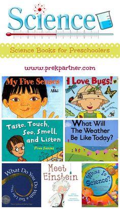 Science books for preschoolers!  www.prekpartner.com