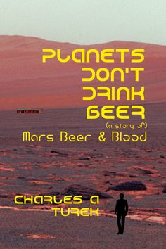 Judge Cover Contest Planets Don't Drink Beer by its cover and find a great story. Leave your vote now! Enemy Of The State, Vote Now, Drink Beer, Ex Wives, Best Beer, Great Stories, The Locals, Science Fiction, Books To Read
