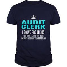 AUDIT-CLERK T Shirts, Hoodies. Check price ==► https://www.sunfrog.com/LifeStyle/AUDIT-CLERK-101311949-Navy-Blue-Guys.html?41382 $21.99