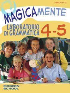 Magicamente lab grammatica 4 5  laboratorio di grammatica italiana