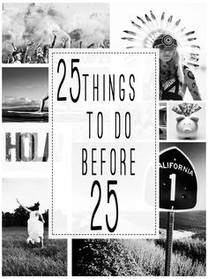 25 Things to do before 25
