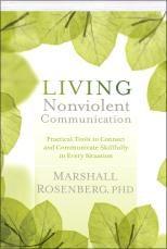 Living Nonviolent Communication By Marshall Rosenberg