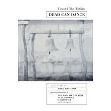 Toward the Within (1994) is the only official live album of Brendan Perry and Lisa Gerrard's group Dead Can Dance. It contains 15 songs, of which only four appeared on their previous albums, and two of which were later re-recorded and included on Lisa Gerrard's first solo album, The Mirror Pool.