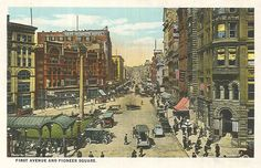pioneer square back in the day!