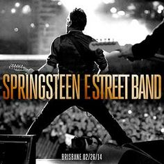 live.brucespringsteen.net - Download Bruce Springsteen & The E Street Band February 26, 2014, Brisbane Entertainment Centre, Brisbane, AU MP3 and FLAC