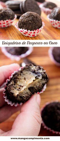 Receita de Brigadeiro de Negresco ou Oreo - para adoçar a vida! #receita #comida #brigadeiro #doce #sobremesas