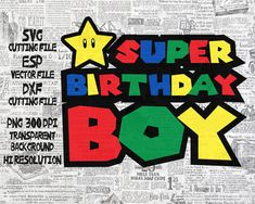 Super Birthday boy Super Mario Number SVG by Twenty5Clipart