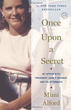 Once Upon a Secret: My Affair with President John F. Kennedy and Its Aftermath by Mimi Alford http://www.amazon.com/dp/0812981340/ref=cm_sw_r_pi_dp_c4mIub1K673VY