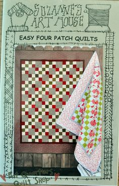 Fat Quarters Quilt Shop For all our quilting & fabric needs : Suzanne's Art House Pattern - Easy Four Patch Quilts - #171