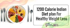 #1200Calorie Indian #DietPlan for Losing Weight Safely