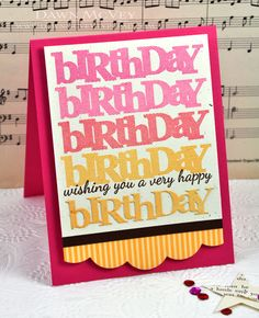 handmade birthday card ,,, stamped birthdays and die cut birthday fill the main panel ... sentiment in black between the birthdays ... bright and beautiful ... PaperTrey Ink