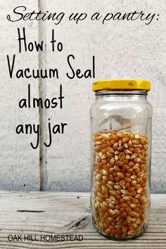 Vacuum Seal Jars, Food Saver Vacuum Sealer, Home Canning Recipes, Canning Tips, Pressure Canning Recipes, Emergency Food Storage, Canned Food Storage, Canning Food Preservation, Preserving Food