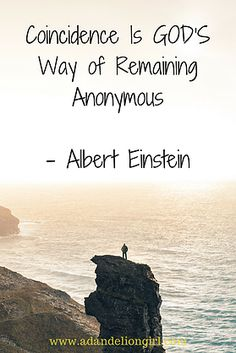 Quotes from Albert Einstein - Coincidence Is GOD's Way of Remaining Anonymous