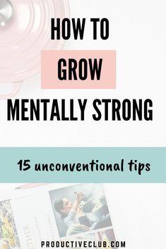 How to improve mental strength - Self Helf and Self Care