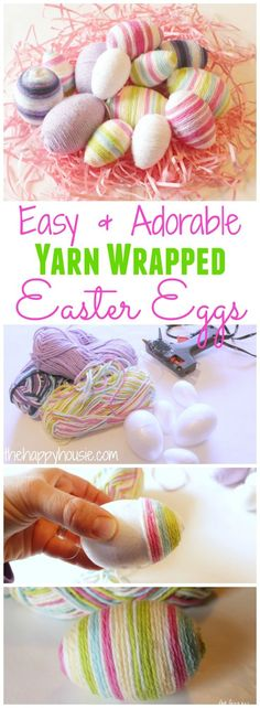 How to make your own Easy and Adorable Yarn Wrapped Easter Eggs.  I love the ones with the variegated yarn!