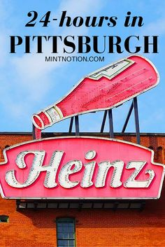 24-hours in Pittsburgh Pennsylvania. Discover the best things to do and where to eat!