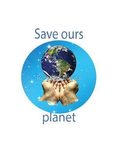 'Save your planet' Graphic T-Shirt by Rostislav Bouda Planet S, Sell Your Art, Save Yourself, Classic T Shirts