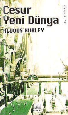 """""""Cesur Yeni Dünya"""", (1932), Aldous Huxley"""