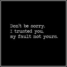 So, its my fault.. I should have known better.. In facta I do; I just hoped you would prove me wrong..