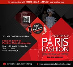 Come and X'perience Paris Fashion with ESMOD Kuala Lumpur on 23rd November 2013 at Pavillion KL!