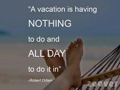 #vakantie #nietsdoen #vakantiequote #quote