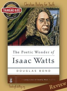 The Poetic Wonder of Isaac Watts by Douglas Bond is a great biography of an amazing hymnwriter.