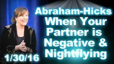 2016  Abraham-Hicks  When Your Partner Is Negative