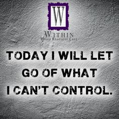 Today I will let go of what I can't control. #Inspiration #WithinBoutique