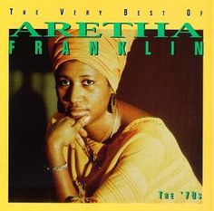 Aretha Franklin The Very Best of Aretha Franklin: The 70's Album Cover