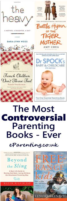 The Most Controversial Parenting Books Ever - Tiger Mother, Free-Range Parent or French Maman?